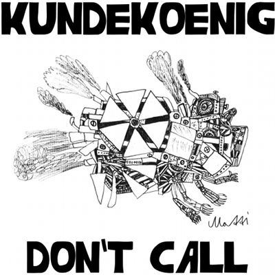 kUNDEkOENIG - Don't Call - (Cover front)